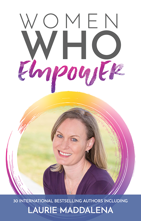 Women who empower - Laurie Maddalena